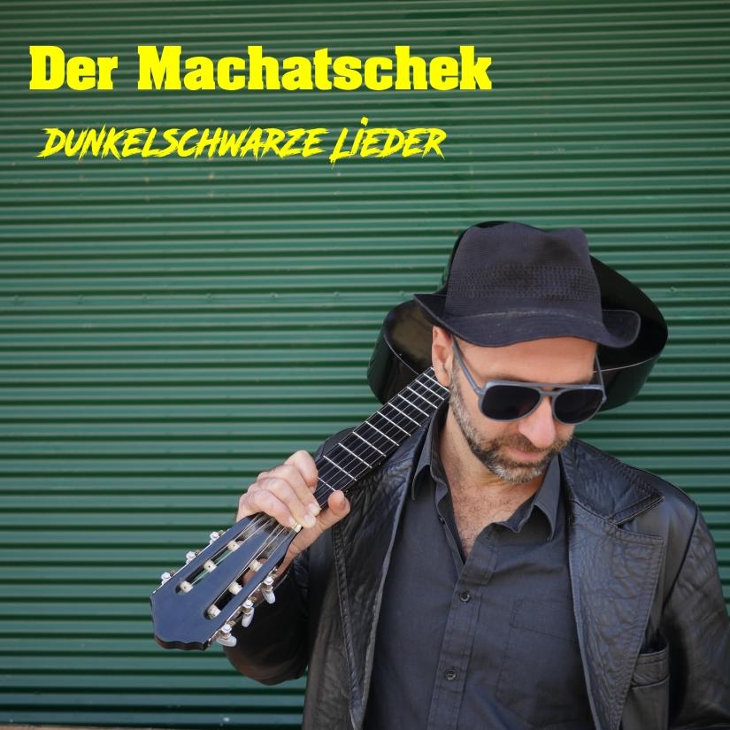 Machatschek_Dunkelschwarze Lieder_Pressephoto CD-Cover